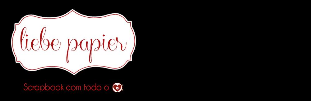 Liebe Papier   |    Scrapbook com todo o coração