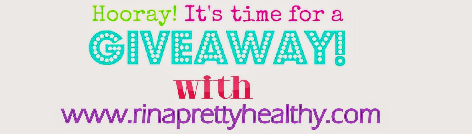 http://www.rinaprettyhealthy.com/2015/02/giveaway-segment-with-rina-pretty.html