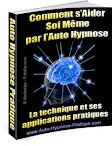 S'aider sois même par l'auto hypnose