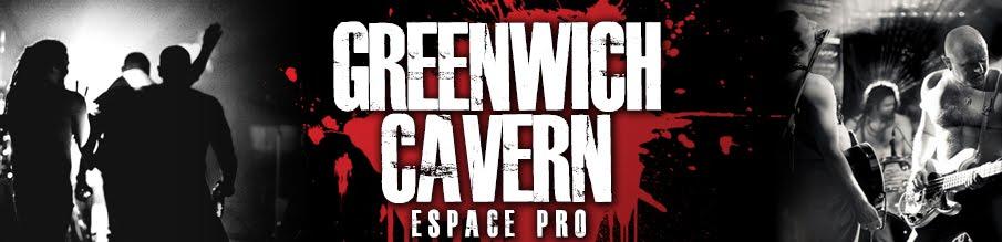 GREENWICH CAVERN - ESPACE PRO