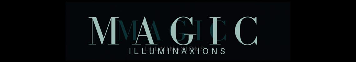 MAGIC ILLUMINAXIONS