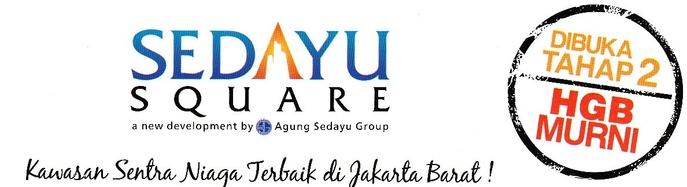 Sedayu Square Kawasan Sentra Niaga Terbaik di Jakarta Barat