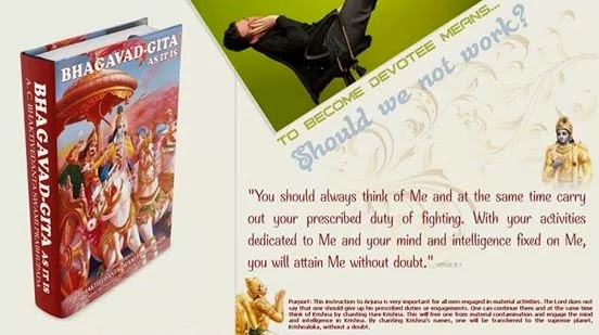 Bhagavad Gita - To become devotee means - Should we not work