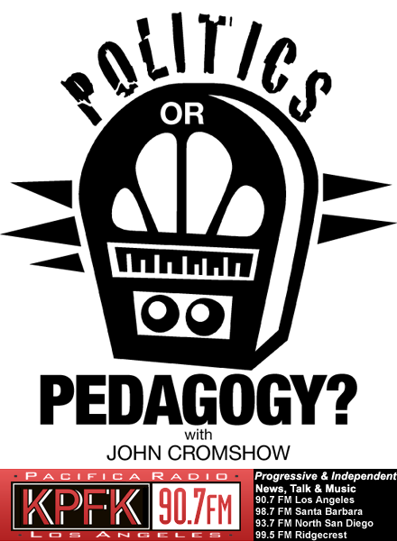 Politics Or Pedagogy? with John Cromshow