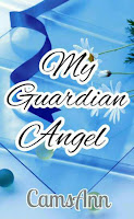 My Guardian Angel - Wattpad Story by CamsAnn