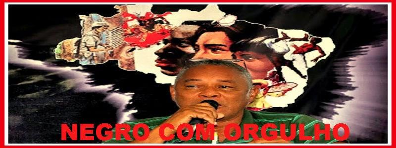 NEGRO COM RGULHO NA BUSCA DA IGUALDADE SOCIAL