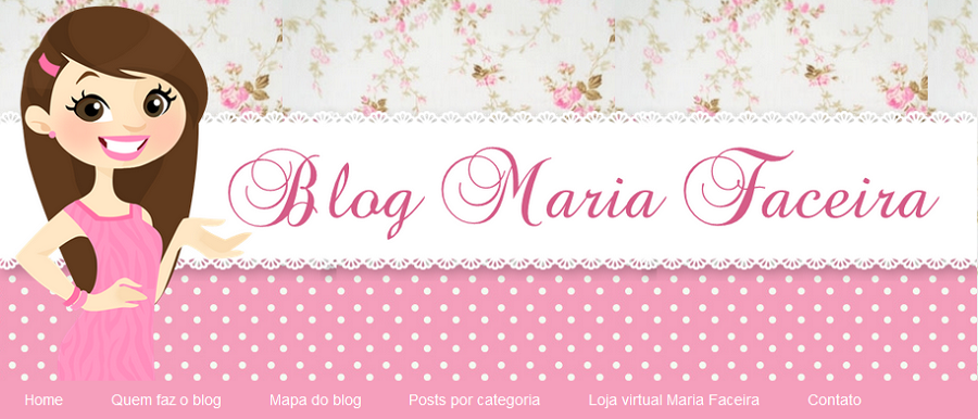http://www.mariafaceira.blog.br/