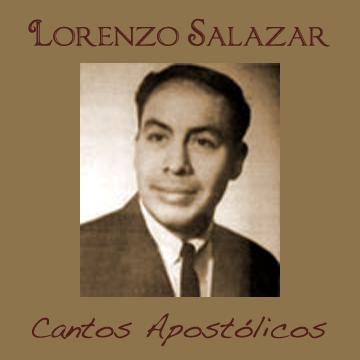 Lorenzo Salazar-Cantos Apostólicos-