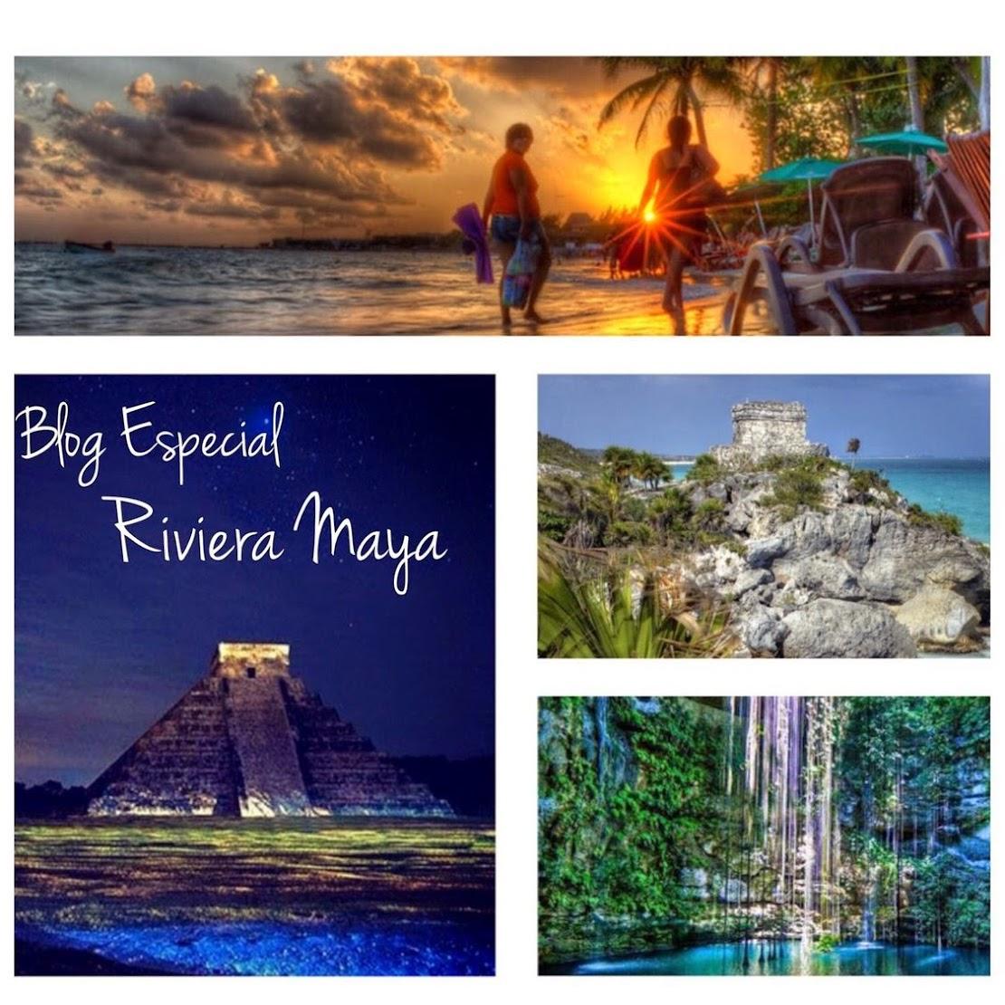 Blog Especial Riviera Maya