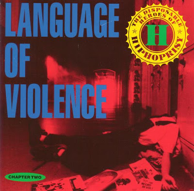 The Disposable Heroes Of Hiphoprisy – Language Of Violence (CDS) (1992) (FLAC + 320 kbps)