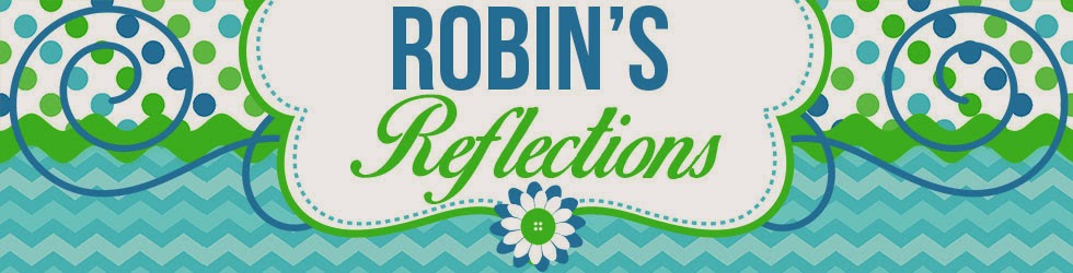 Robin's Reflections