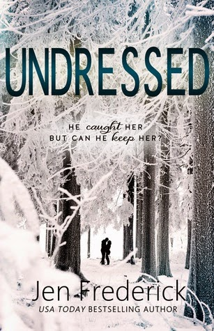 https://www.goodreads.com/book/show/22820054-undressed?ac=1