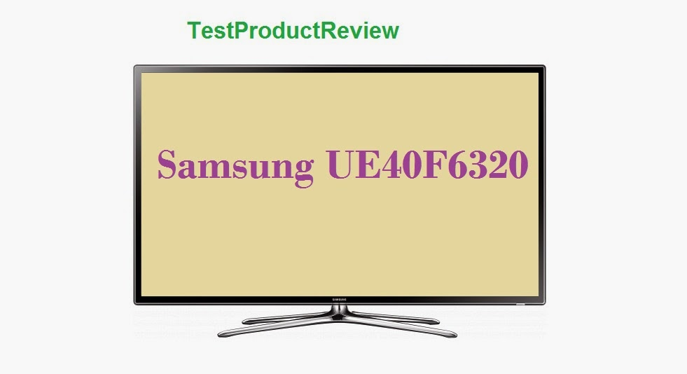 Samsung UE40F6320 review