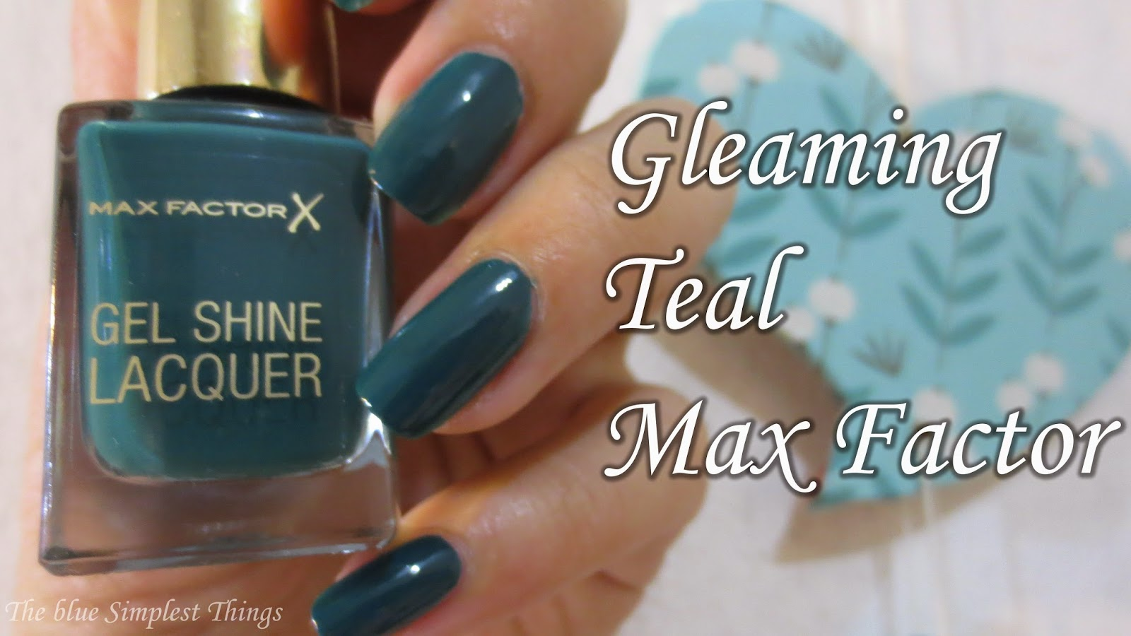 Blue Simplest by Ailen: Gleaming Teal Gel Shine Lacquer Max Factor