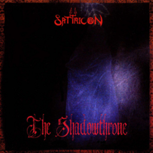 http://2.bp.blogspot.com/-jUvT3MN3Fb4/TwyFkktqKUI/AAAAAAAACOI/yNvsjoqHomc/s1600/b_3579_Satyricon-The_Shadowthrone-1994.jpg