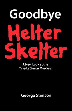ORDER 'GOODBYE HELTER SKELTER':