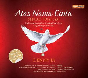 Denny JA: Atas Nama Cinta