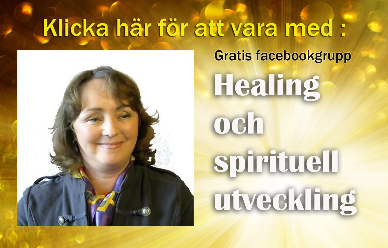 Gratis facebook grupp för dig som är intresserad av Healing och Spirituell utveckling
