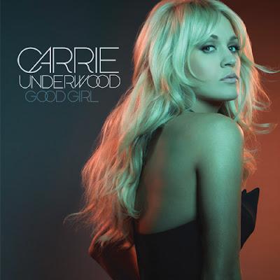 Carrie Underwood - Good Girl