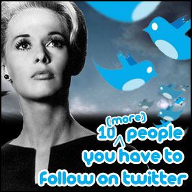 10 (more) People You Have To Follow On Twitter