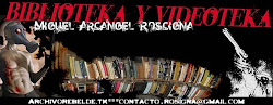 Biblioteka y Videoteka Miguel Arcangel Roscigna