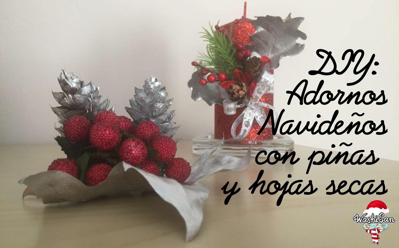 Mr washisan diy adornos de navidad con pi as y hojas secas - Adorno navideno con pinas ...