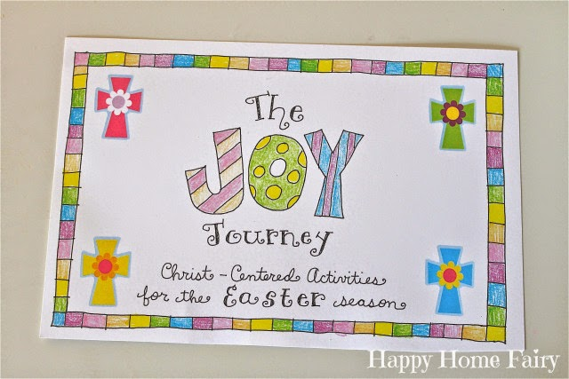 http://happyhomefairy.com/2014/03/29/the-joy-journey-christ-centered-easter-activities-free-printable/