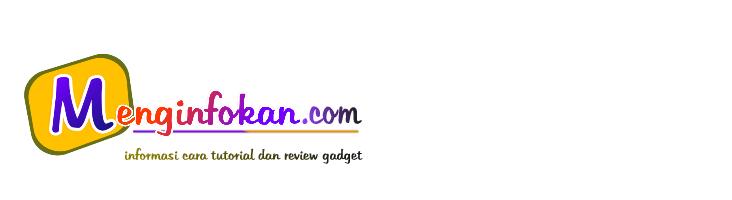informasi cara/tutorial/aplikasi/ponsel/android/simpel/mudah