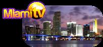 ▼ MIAMI TV