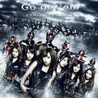 KAMEN RIDER GIRLS - Go get 'em