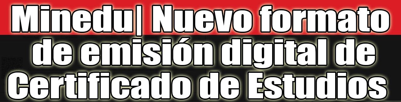 NUEVO CERTIFICADO DE ESTUDIOS DIGITAL