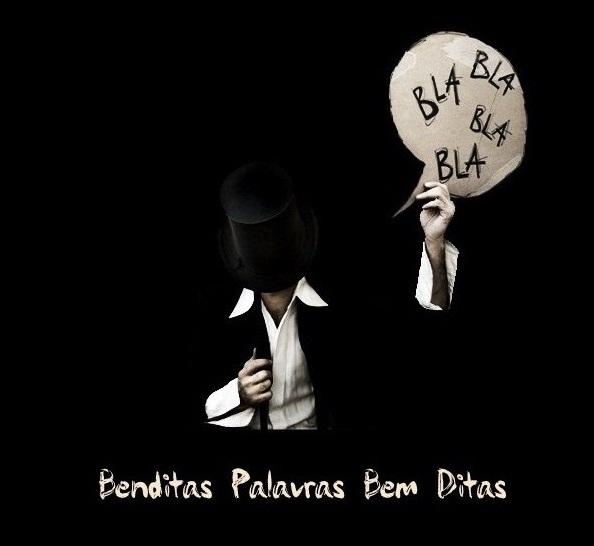 Benditas Palavras Bem Ditas