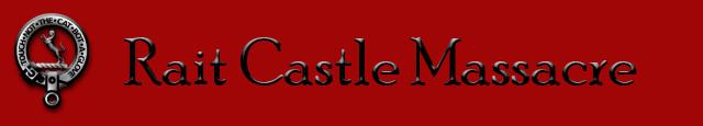 Rait Castle Massacre
