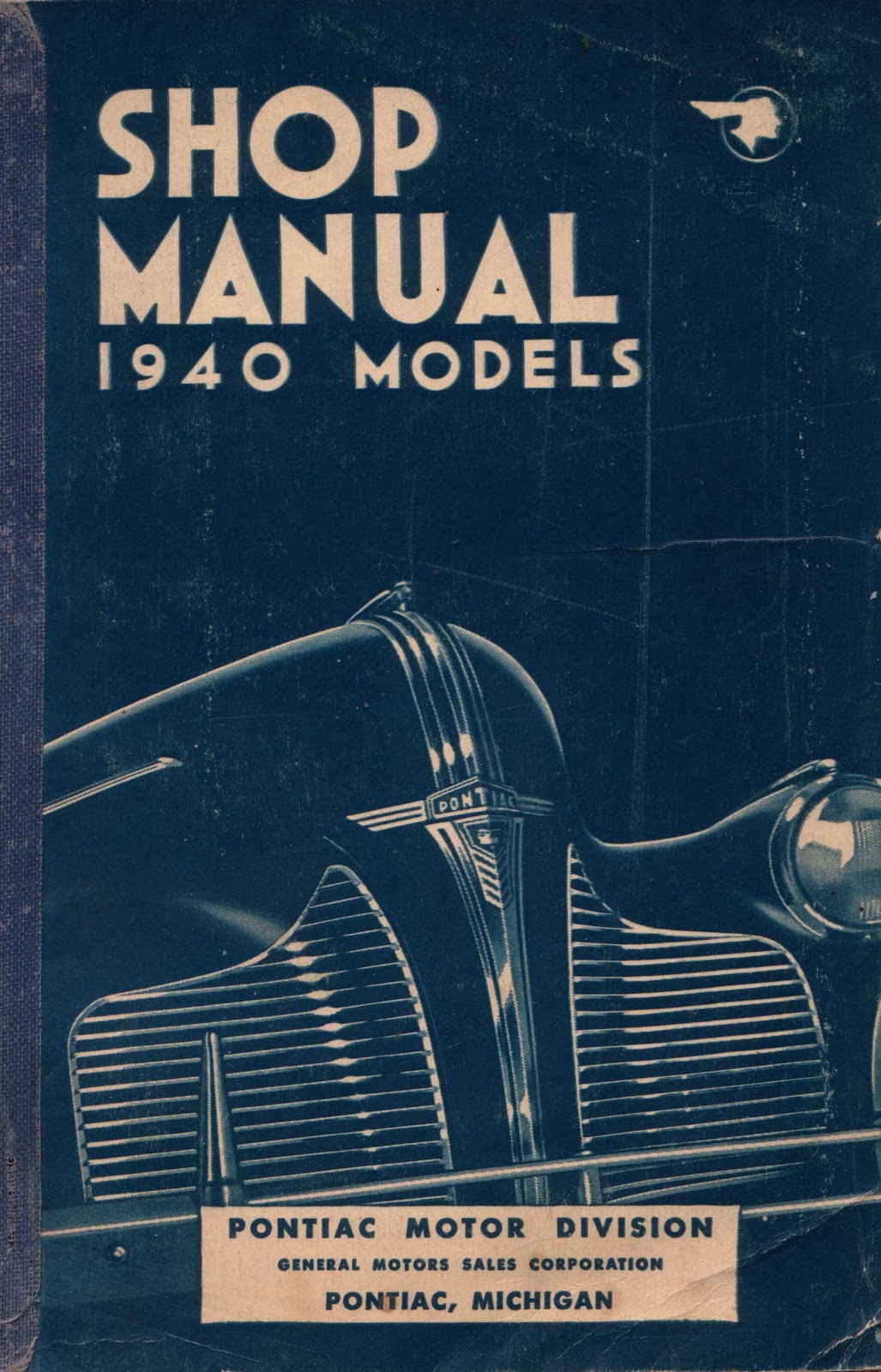 huc gabet pontiac shop manual 1940 models rh hucandgabetbooks blogspot com 1956 pontiac shop manual pontiac solstice shop manual