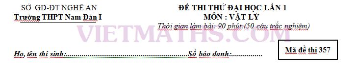 4 de thi thu dh 2014 khoi a a1 mon vat ly nghe an ha noi lan i