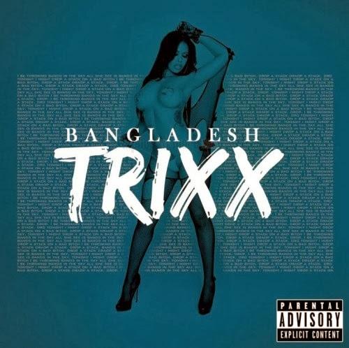 Bangladesh - Trixx