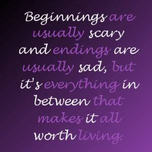 Beginnings are usually scary