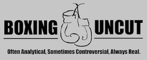 Boxinguncut.com - Boxing news and analysis