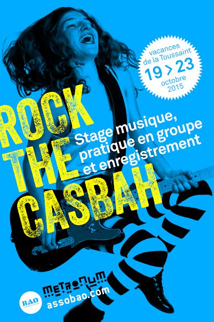 Stage musique pour ados Rock The Casbah au Metronum à la Toussaint 2015