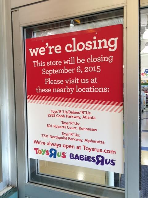 Toys R Us Closing Sign : Tomorrow s news today atlanta i don t wanna grow up