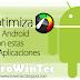 Optimiza el rendimiento de tu dispositivo Android con estas Utiles Aplicaciones