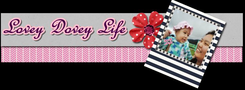 Lovey Dovey Life
