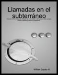 LLAMADAS EN EL SUBTERRÁNEO