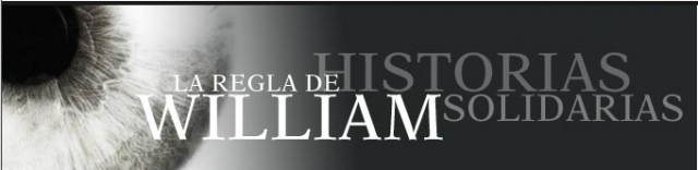 LA REGLA DE WILLIAM (HISTORIAS SOLIDARIAS)