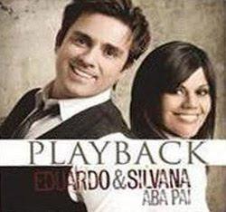 Eduardo e Silvana - Aba Pai - 2011  Playback