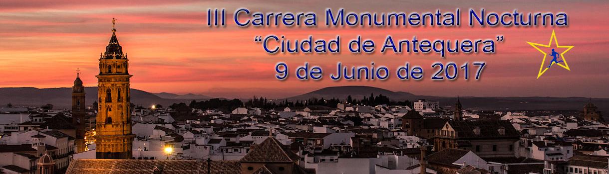 III Carrera Monumental Nocturna de Antequera