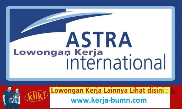 Lowongan Kerja PT. Astra International, Tbk
