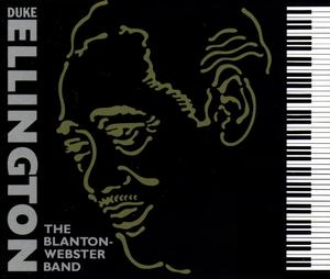 The Blanton-Webster Band (Remastered) by Duke Ellington on