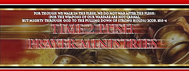 TIME2PUSH PRAYER MINISTRIES