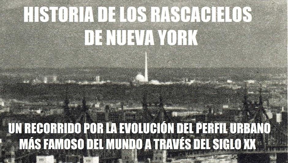 Historia de los Rascacielos de Nueva York